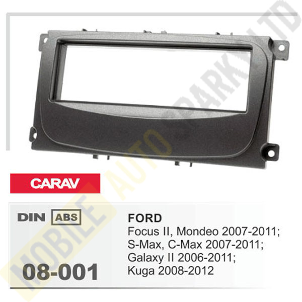 08-001 FORD Focus II, Mondeo, S-Max, C-Max 2007-2011; Galaxy II 2006-2011; Kuga 2008-2012 Fitting Kit
