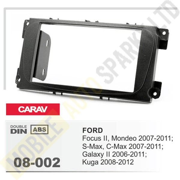 08-002 FORD Focus II, Mondeo, S-Max, C-Max 2007-2011; Galaxy II 2006-2011; Kuga 2008-2012 Fitting Kit