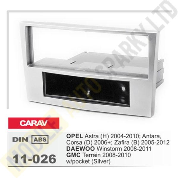 11-026 OPEL Astra (H) 2004-2010; Antara, Corsa (D) 2006+; Zafira (B) 2005-2012 / DAEWOO Winstorm 2008-2011 / GMC Terrain 2008-2010 Fitting Kit